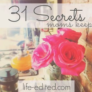 31 Days of Secrets Moms Keep