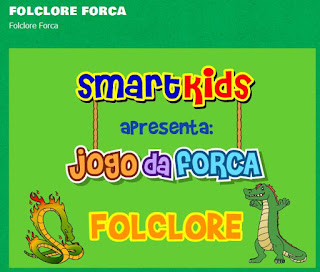 http://www.smartkids.com.br/jogos-educativos/folclore-forca.html