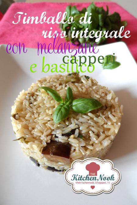 timballo di riso integrale con melanzane, capperi e basilico.