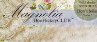 Magnolia DooHickey Club