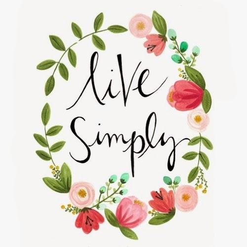 Viver de forma simples...