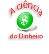 A Cincia do dinheiro