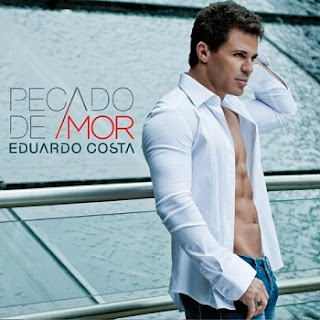 Download Eduardo Costa   Pecado de Amor baixar