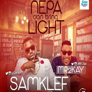Download Nepa Don Bring Light By SamKlef ft Mr 2Kay