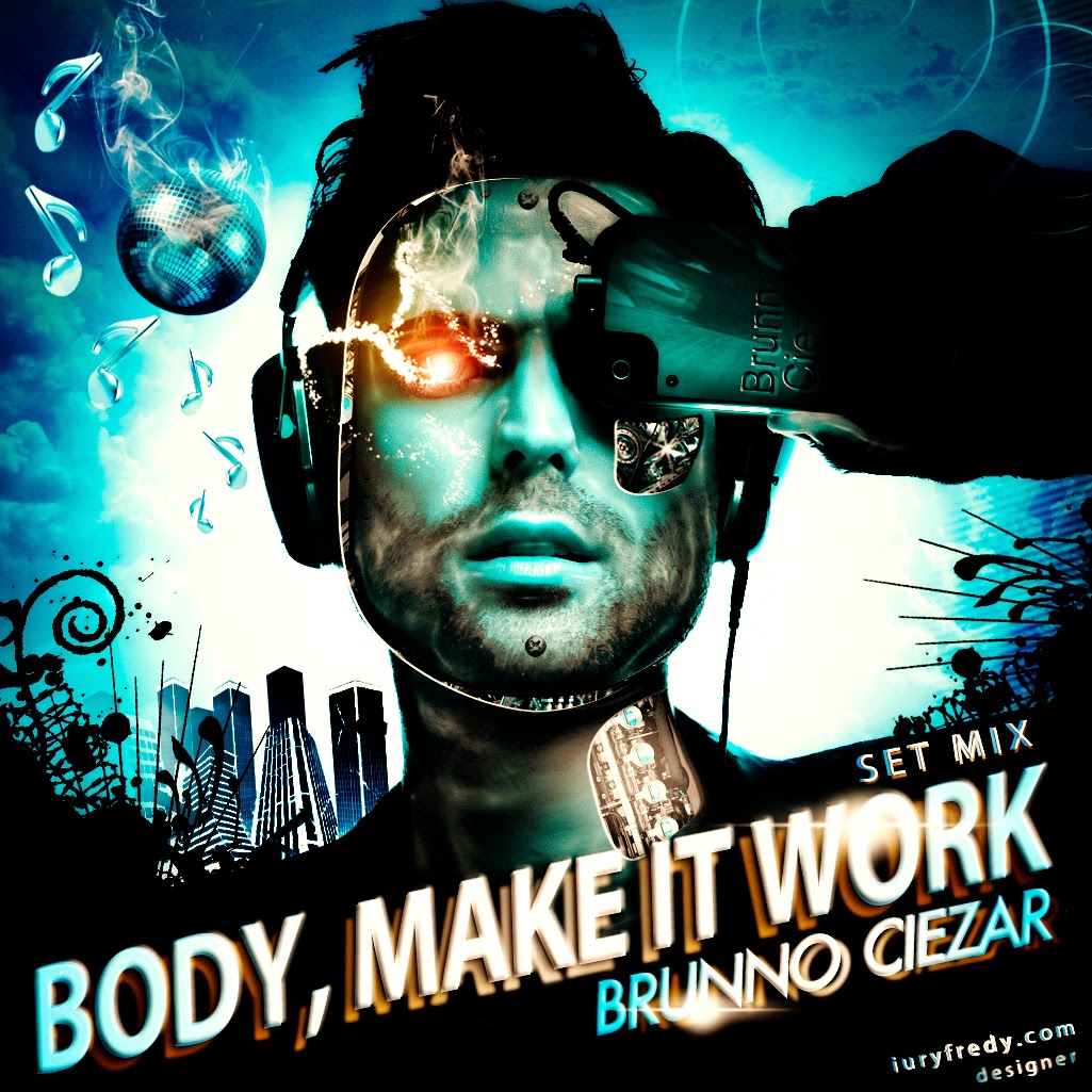 DJ Brunno Ciezar - BODY, MAKE IT WORK