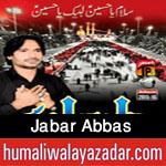 http://www.humaliwalayazadar.com/2015/11/jabar-abbas-nohay-2016.html