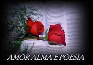 AMOR  ALMA  E  POESIA