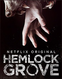 Hemlock Grove, Eli Roth, Netflix, horror, TV show, werewolves