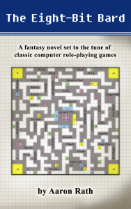 My newest novel: <i>The Eight-Bit Bard</i>