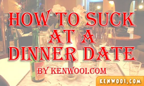 how to suck at a dinner date