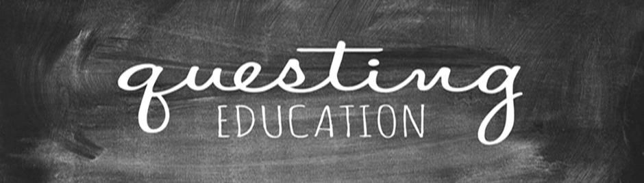 Questing Education