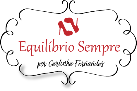 Equilíbrio Sempre por Carlinha Fernandes