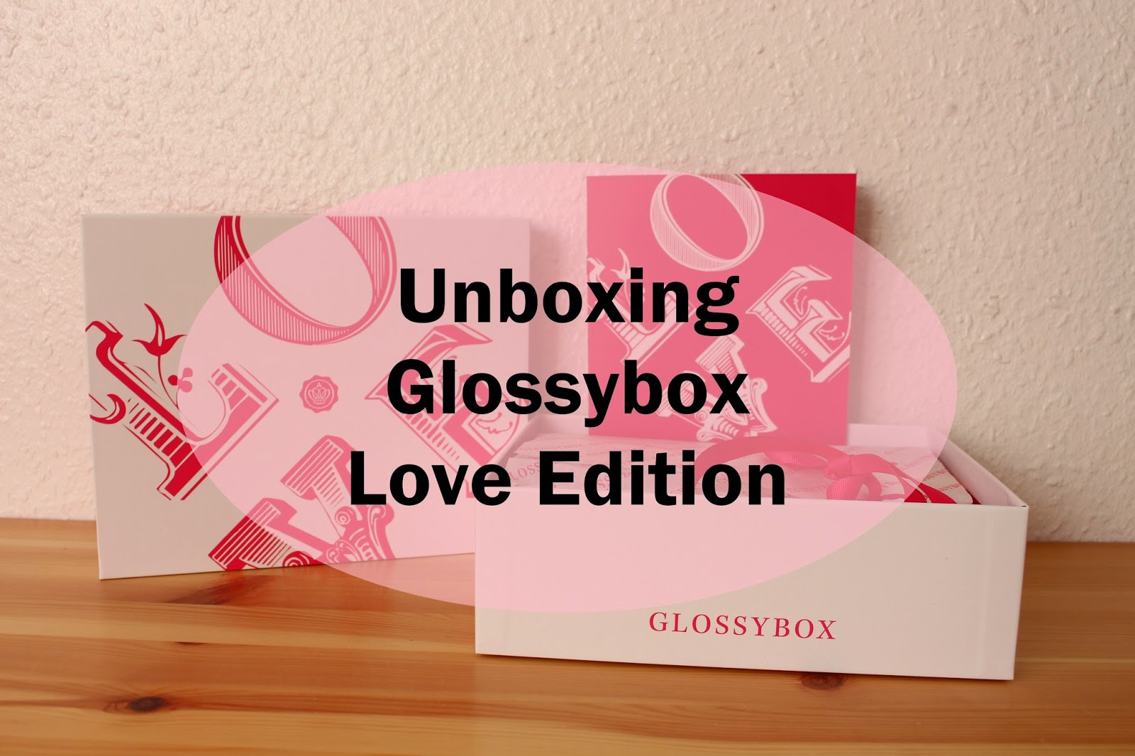 Glossybox Love Edition