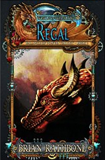 Regal, Book 6 of Godsland, Series 2 the Balance of Power Trilogy