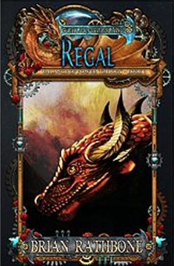 Regal, Book 6 of Godsland, Series 2 the Balance of Power Trilogy