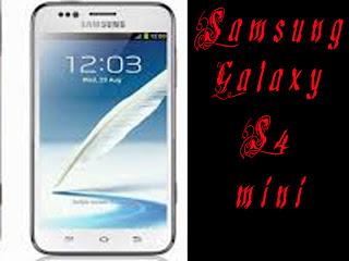 Harga dan Spesifikasi HP Samsung Galaxy S4 Mini