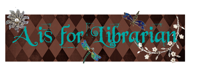 A is for Librarian
