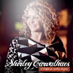 CD Shirley Carvalhaes – O Tempo de Cantar Chegou