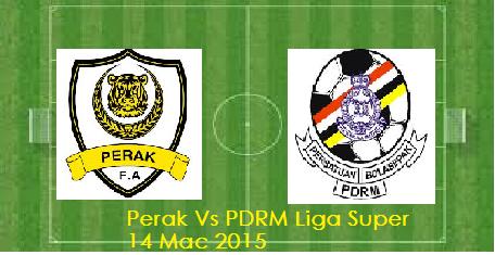 Perak Vs PDRM Liga Super 14 Mac 2015