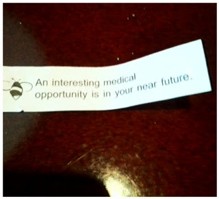 Fortune Cookie: An interesting medical opportunity is in your near future