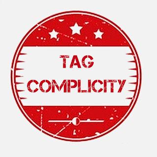 Tag, Complicity,