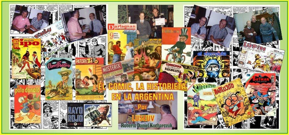 EL COMIC, LA HISTORIETA ARGENTINA - ROBERTO LU5EUV