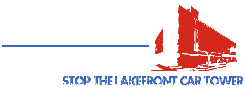Stop The Lakefront Car Tower