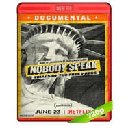 Nobody Speak: Trials of the Free Press (2017) WEBRip 720p Audio Dual Latino-Ingles