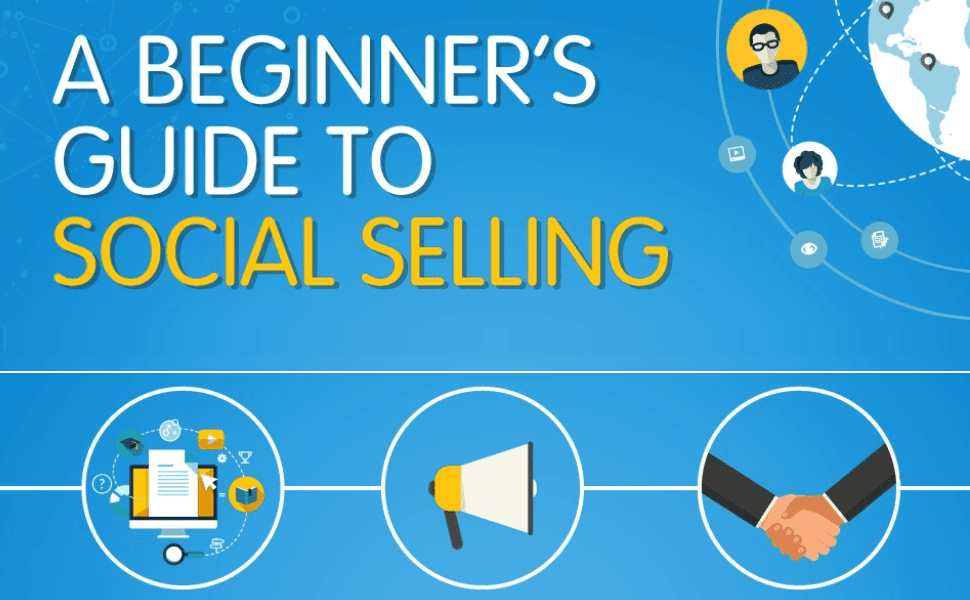 A Beginner's Guide to Selling with Social Media - infographic