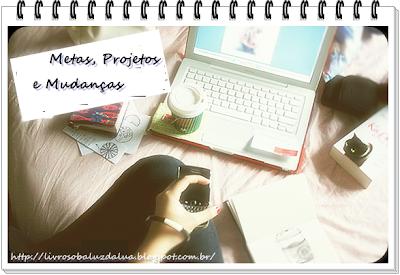 {Minha Lista} Projetos, Metas e Mudanças 2014