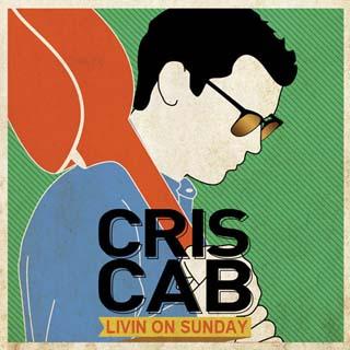 Cris Cab – Livin On Sunday Lyrics | Letras | Lirik | Tekst | Text | Testo | Paroles - Source: emp3musicdownload.blogspot.com