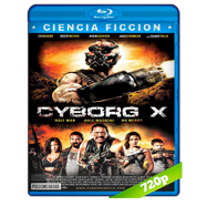 Cyborg X (2016) BRRip 720p Audio Dual Latino-Ingles