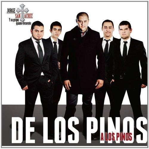 Jorge Santa Cruz Y Su Grupo Quinto Elemento - De Los Pinos A Los Pinos (2012)