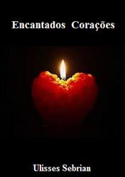 Encantados Corações é o meu terceiro romance.
