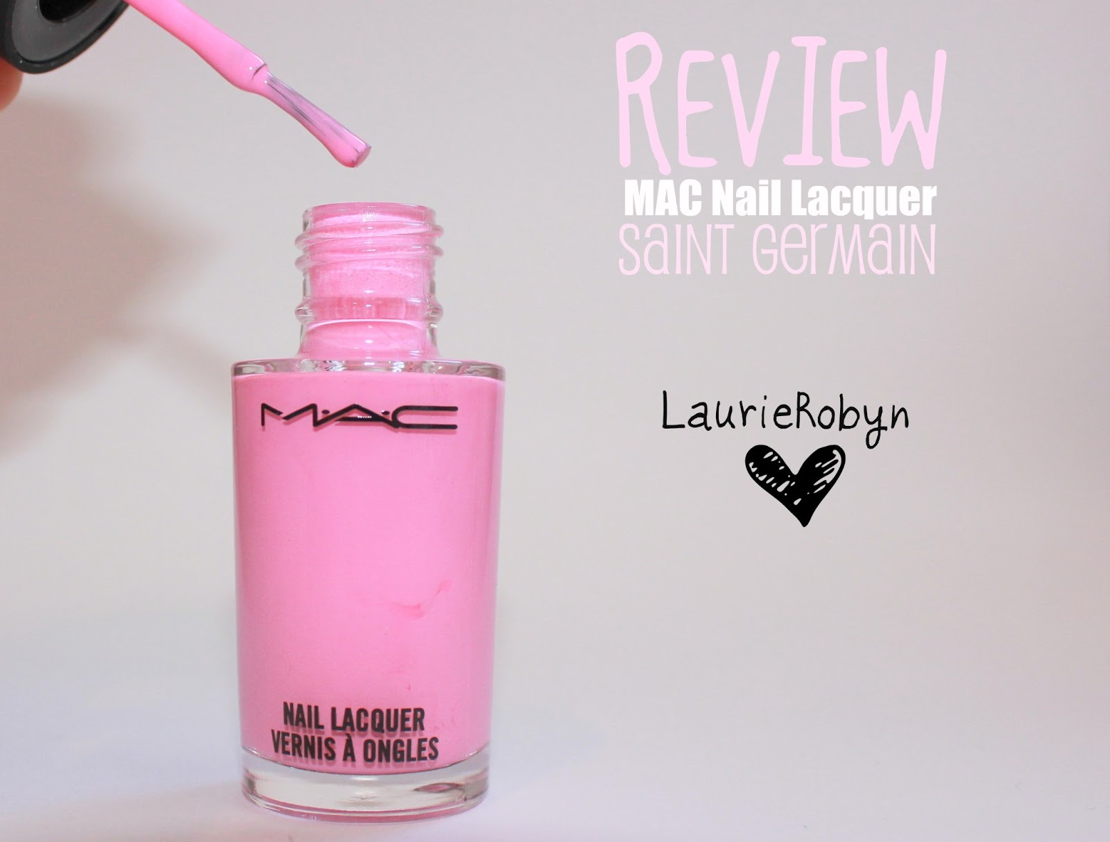 REVIEW | MAC SAINT GERMAIN NAIL LACQUER | LaurieRobyn: REVIEW | MAC ...