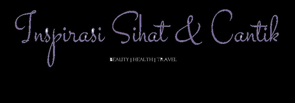 Inspirasi Sihat & Cantik