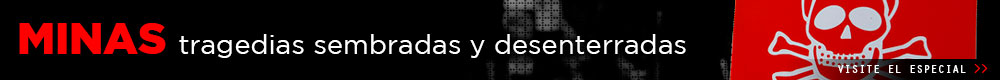 Especial: Minas Antipersona, símbolos de la infamia