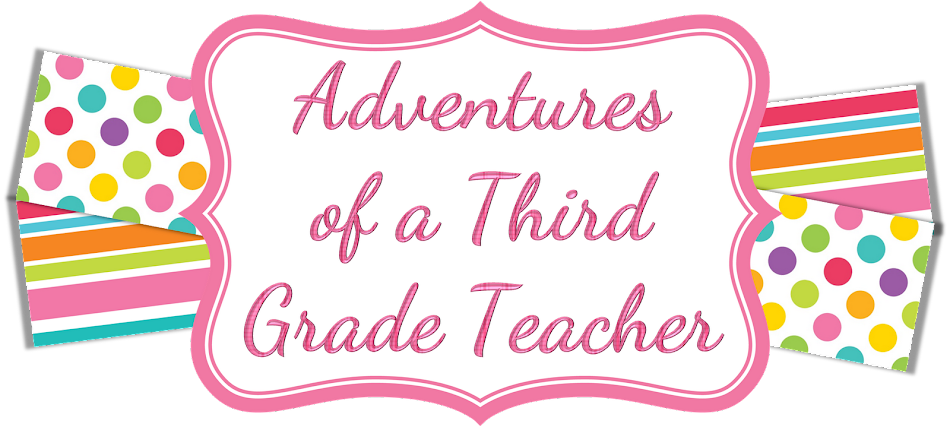 Adventures of a Third Grade Teacher
