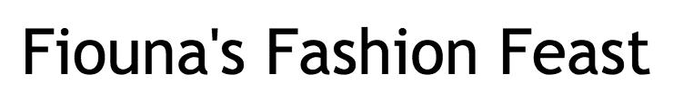 Fiouna's Fashion Feast