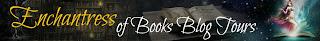 http://www.enchantressofbooksblogtours.com/