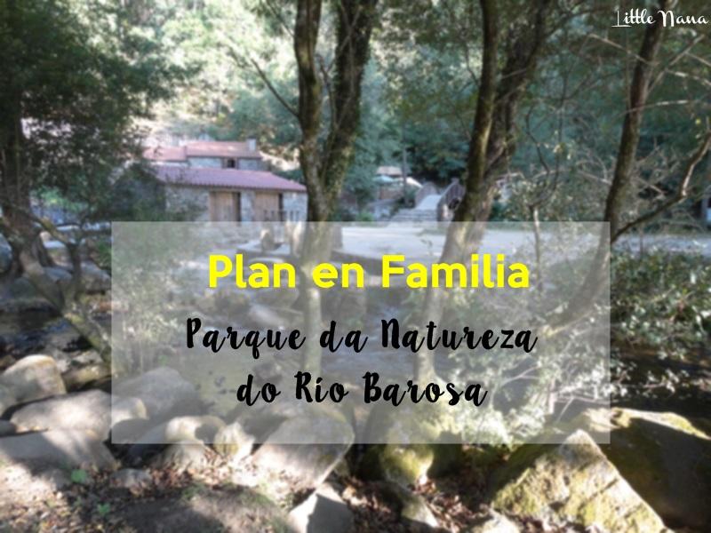 plan en familia parque da natureza do rio Barosa