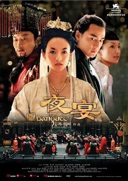 Dạ Yến - The Banquet (2006) Poster