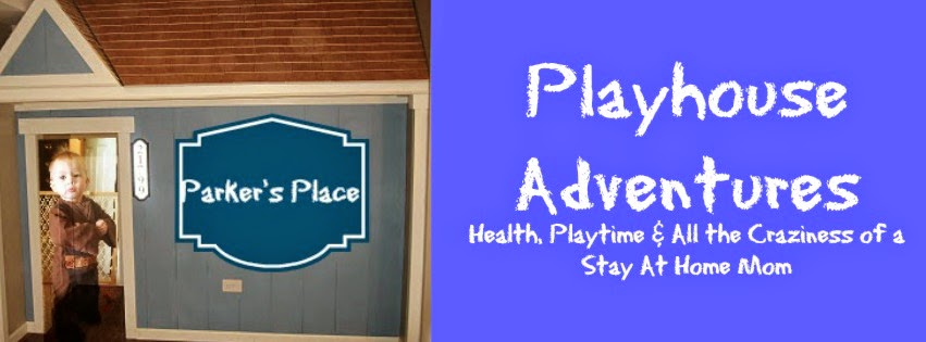 Playhouse Adventures: Health, Playtime & All the Craziness of a Stay At Home Mom