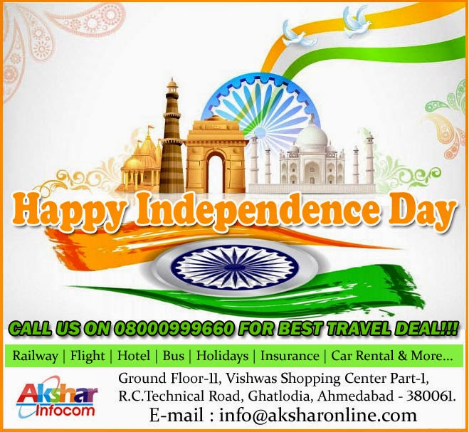 Happy Independence Day - Akshar Infocom - Railway Ticket, Domestic and International Air Ticket, Hotel Booking and more...