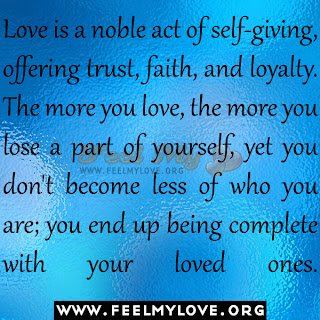 Love is a noble act of self-giving