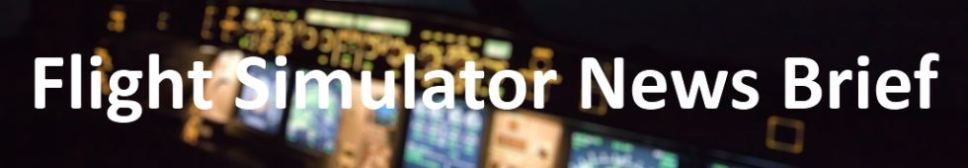 Flight Simulator News Brief