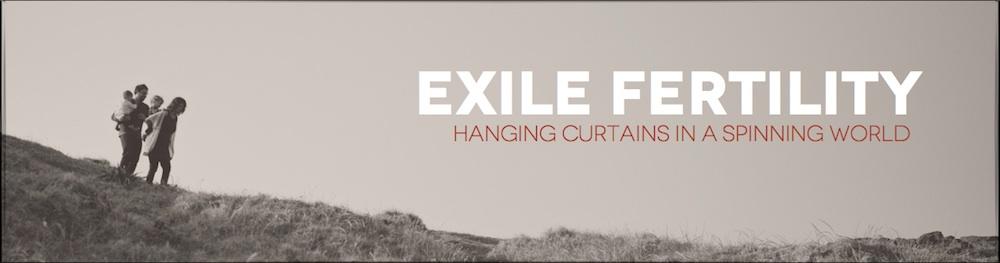 exile fertility