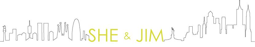 SHE & JIM