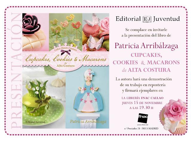 Libro Cupcakes, cookies y macarons de alta costura presentación Madrid