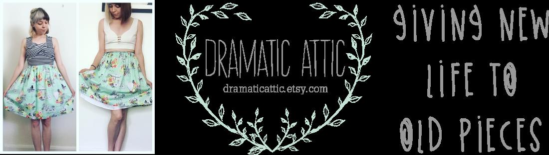 Dramatic Attic